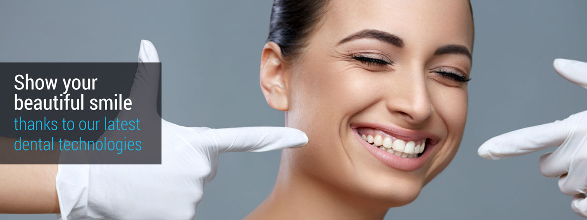 Show your beautiful smile - thanks to our latest dental technologies